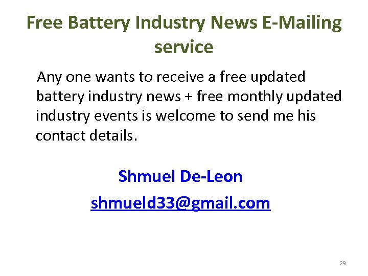 Free Battery Industry News E-Mailing service Any one wants to receive a free updated