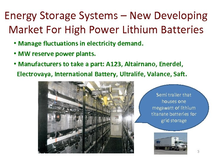 Energy Storage Systems – New Developing Market For High Power Lithium Batteries • Manage