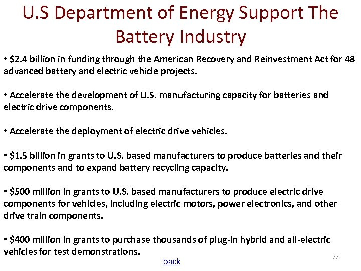 U. S Department of Energy Support The Battery Industry • $2. 4 billion in