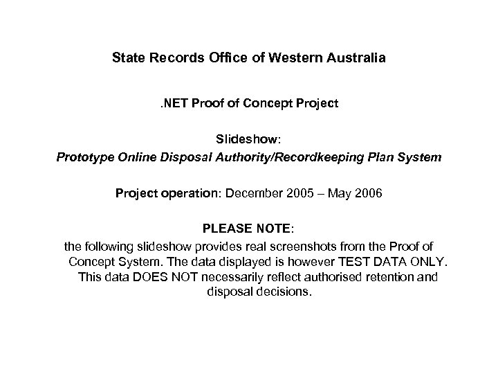 State Records Office of Western Australia. NET Proof of Concept Project Slideshow: Prototype Online