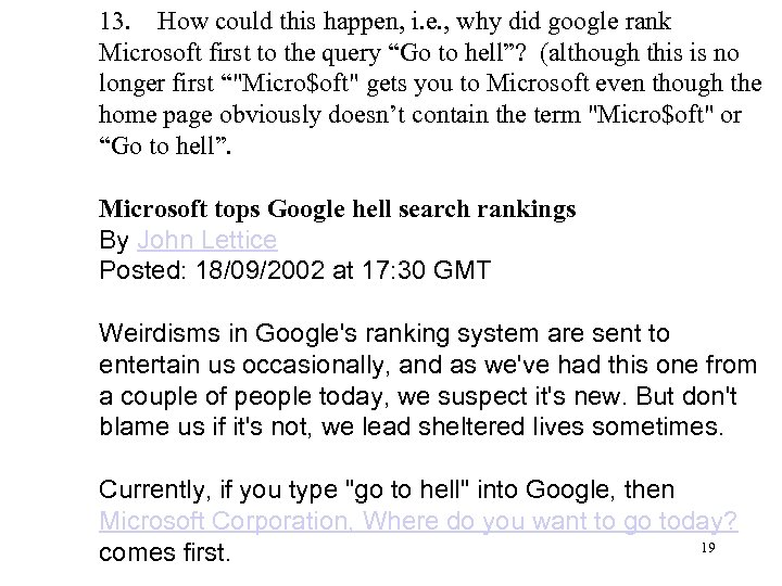 13. How could this happen, i. e. , why did google rank Microsoft first