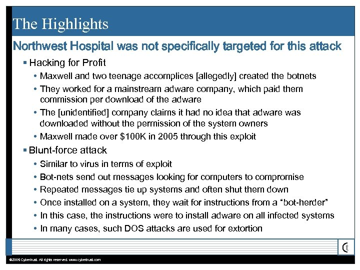 The Highlights Northwest Hospital was not specifically targeted for this attack § Hacking for