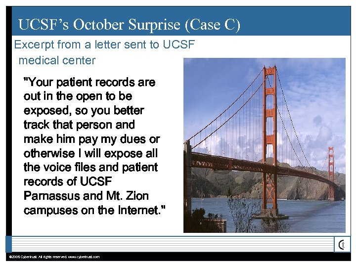 UCSF's October Surprise (Case C) Excerpt from a letter sent to UCSF medical center