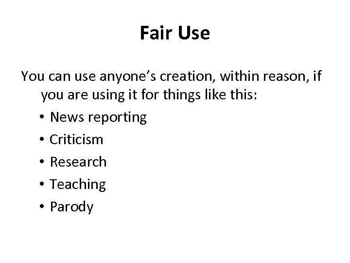Fair Use You can use anyone's creation, within reason, if you are using it
