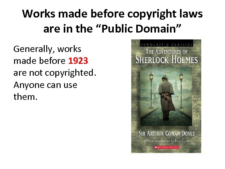 """Works made before copyright laws are in the """"Public Domain"""" Generally, works made before"""