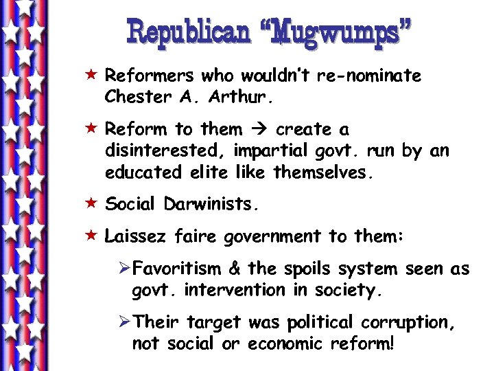 "Republican ""Mugwumps"" « Reformers who wouldn't re-nominate Chester A. Arthur. « Reform to them"