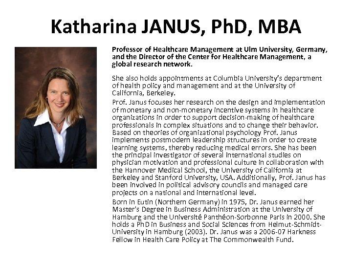 Katharina JANUS, Ph. D, MBA Professor of Healthcare Management at Ulm University, Germany, and