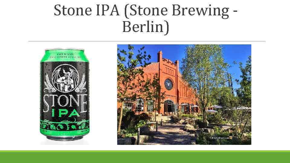 Stone IPA (Stone Brewing Berlin)