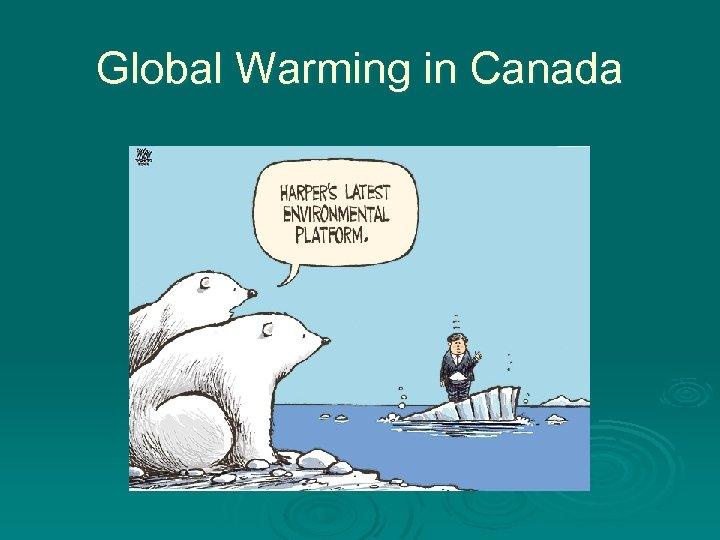Global Warming in Canada