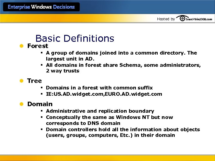 Hosted by Basic Definitions l Forest § A group of domains joined into a
