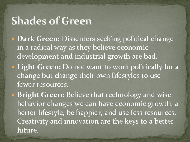 Shades of Green Dark Green: Dissenters seeking political change in a radical way as