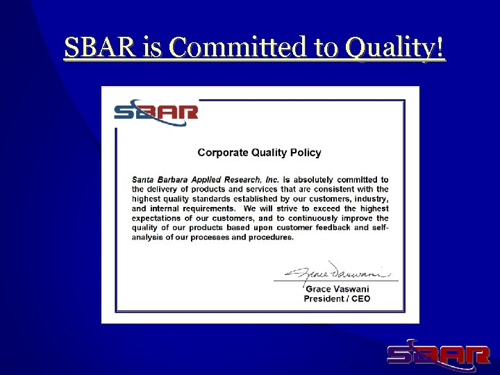 SBAR is Committed to Quality!