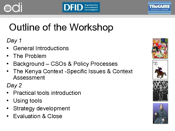 RAPID Programme Outline of the Workshop Day 1 • General Introductions • The Problem