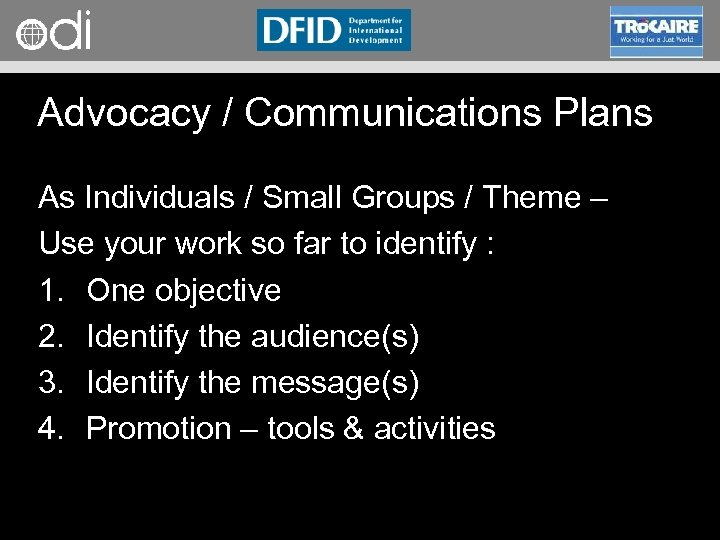 RAPID Programme Advocacy / Communications Plans As Individuals / Small Groups / Theme –