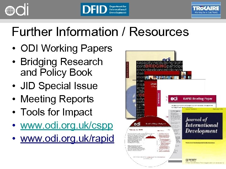 RAPID Programme Further Information / Resources • ODI Working Papers • Bridging Research and