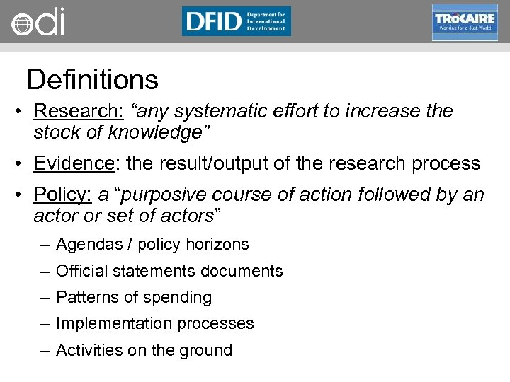 """RAPID Programme Definitions • Research: """"any systematic effort to increase the stock of knowledge"""""""