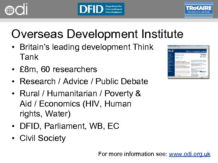RAPID Programme Overseas Development Institute • Britain's leading development Think Tank • £ 8