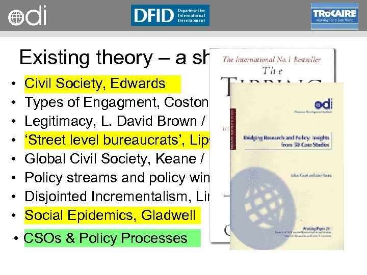 RAPID Programme Existing theory – a short list • • Civil Society, Edwards Types