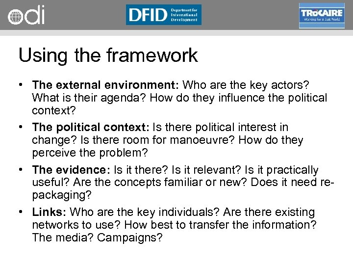 RAPID Programme Using the framework • The external environment: Who are the key actors?
