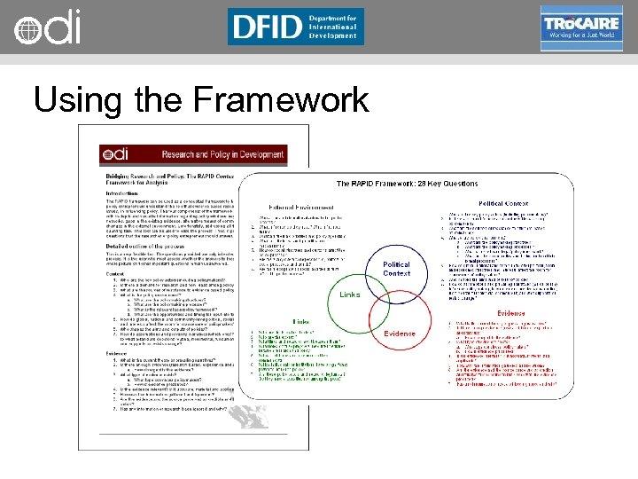 RAPID Programme Using the Framework
