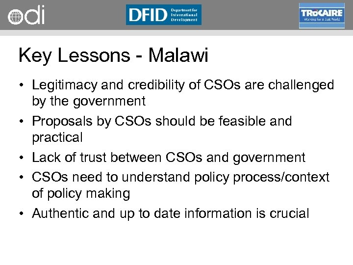 RAPID Programme Key Lessons Malawi • Legitimacy and credibility of CSOs are challenged by