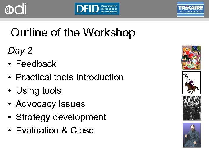 RAPID Programme Outline of the Workshop Day 2 • Feedback • Practical tools introduction