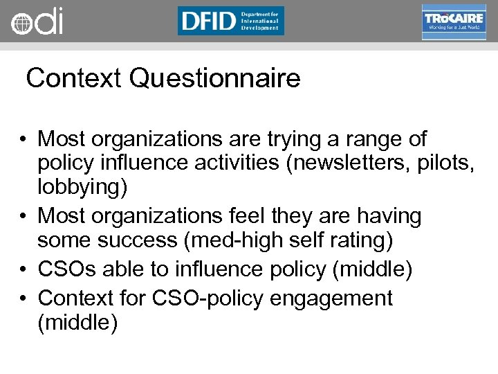 RAPID Programme Context Questionnaire • Most organizations are trying a range of policy influence