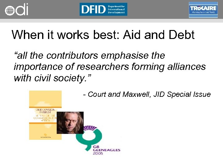 """RAPID Programme When it works best: Aid and Debt """"all the contributors emphasise the"""