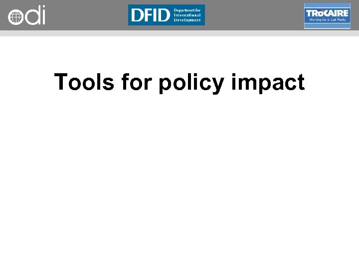 RAPID Programme Tools for policy impact