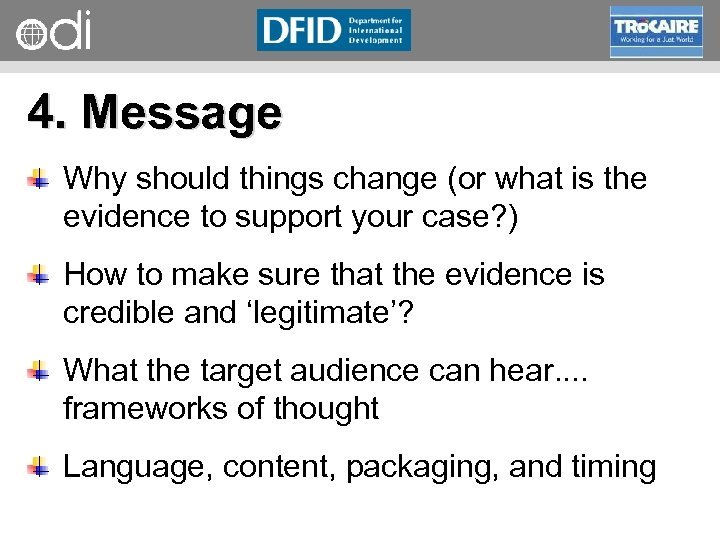 RAPID Programme 4. Message Why should things change (or what is the evidence to