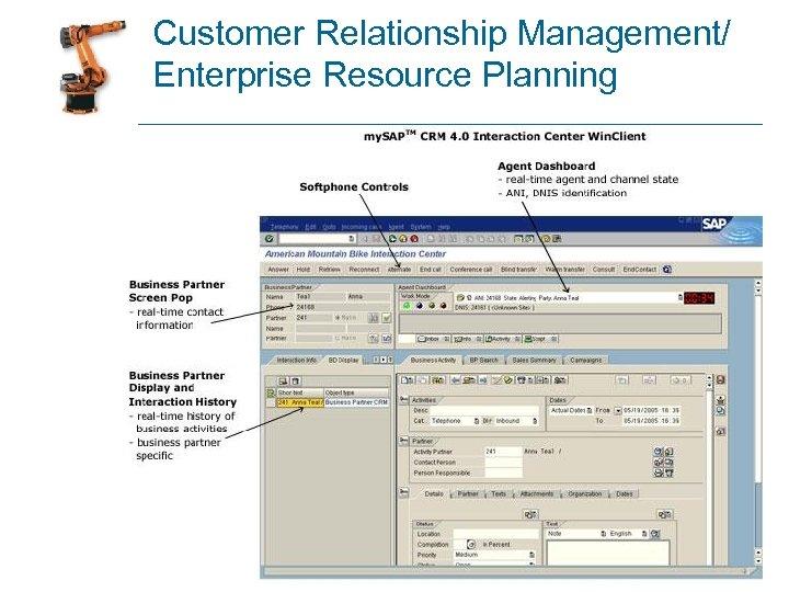 Customer Relationship Management/ Enterprise Resource Planning