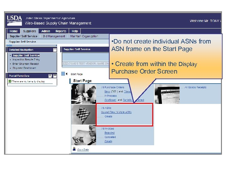 • Do not create individual ASNs from ASN frame on the Start Page