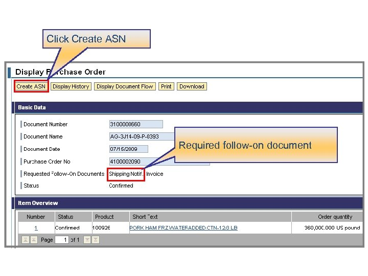 Click Create ASN Required follow-on document