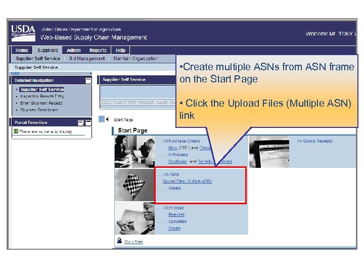• Create multiple ASNs from ASN frame on the Start Page • Click