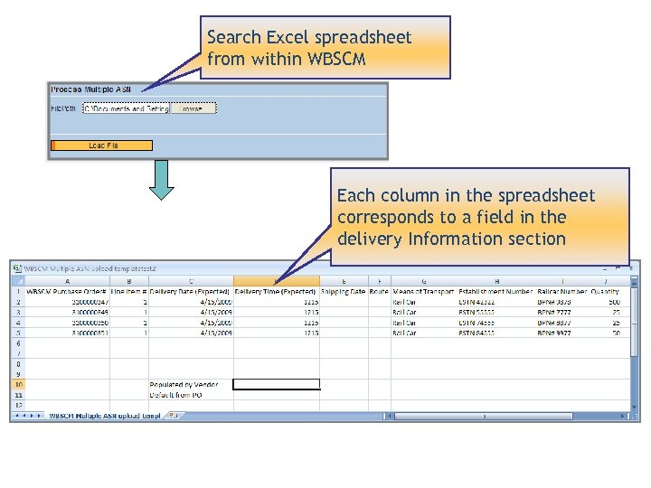 Search Excel spreadsheet from within WBSCM Each column in the spreadsheet corresponds to a