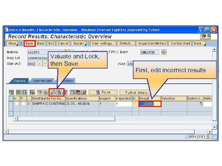 Valuate and Lock, then Save First, edit incorrect results