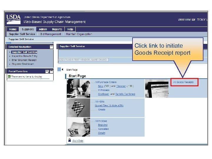 Click link to initiate Goods Receipt report