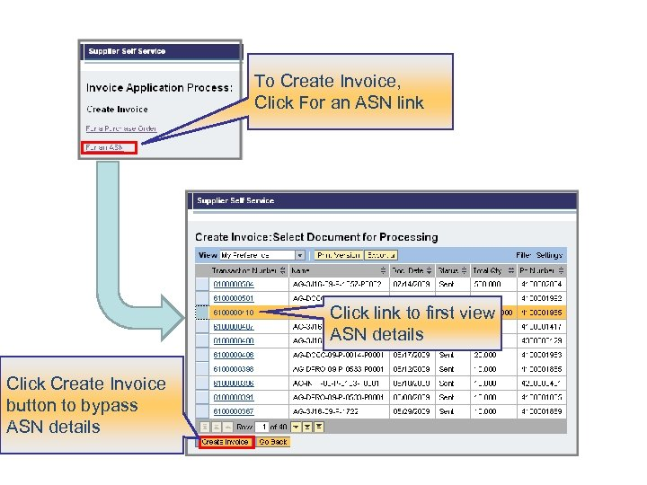 To Create Invoice, Click For an ASN link Click link to first view ASN