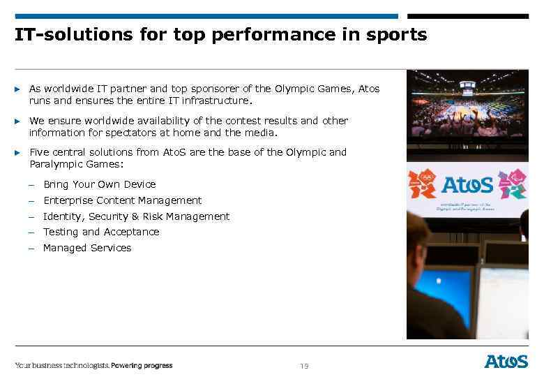 IT-solutions for top performance in sports ▶ As worldwide IT partner and top sponsorer