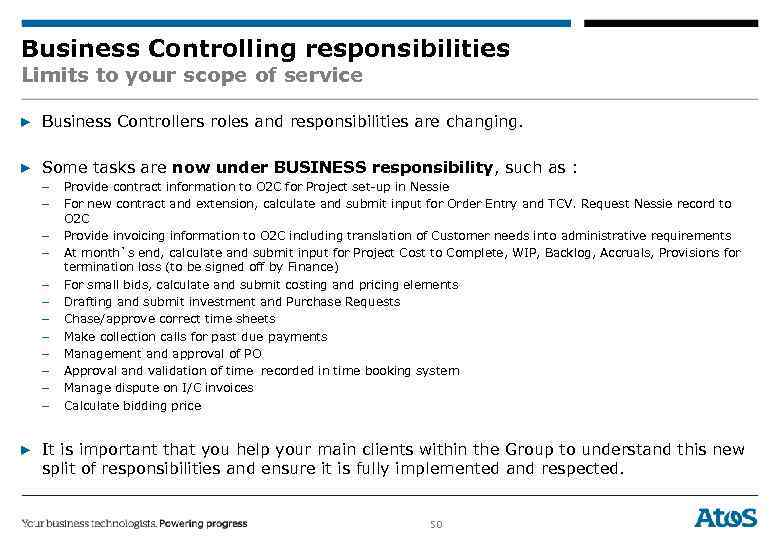 Business Controlling responsibilities Limits to your scope of service ▶ Business Controllers roles and