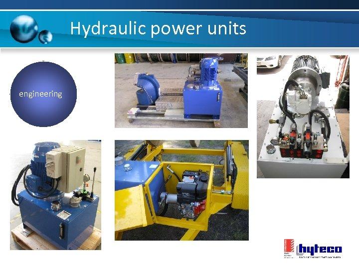 Hydraulic power units engineering 75 k. W In-Feeder HPU