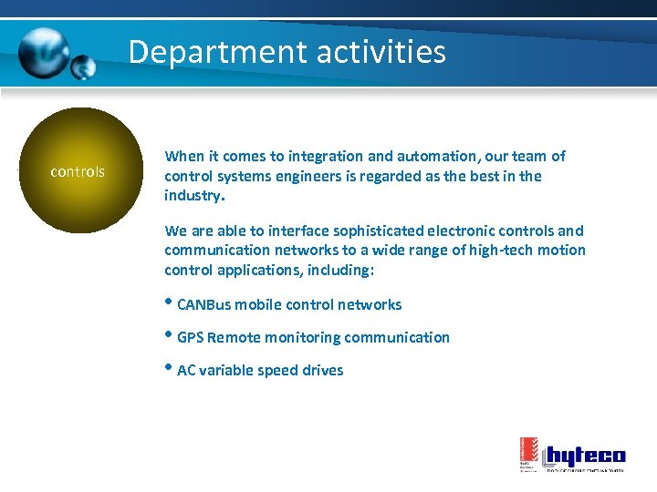 Department activities controls When it comes to integration and automation, our team of control