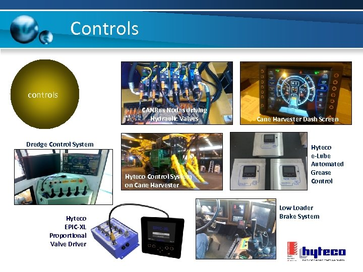 Controls controls CANBus Nodes driving Hydraulic Valves Dredge Control System Hyteco Control System on