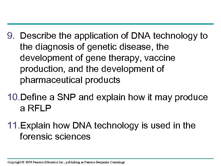 9. Describe the application of DNA technology to the diagnosis of genetic disease, the