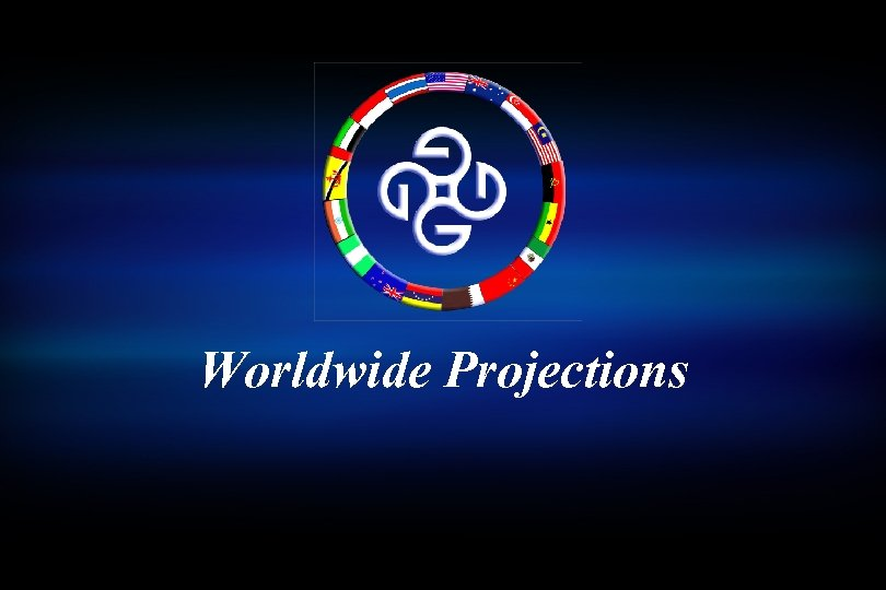 Worldwide Projections