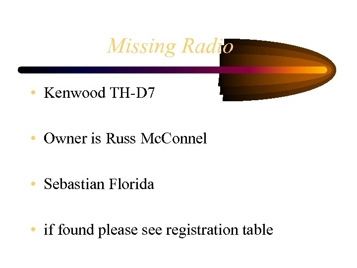 Missing Radio • Kenwood TH-D 7 • Owner is Russ Mc. Connel • Sebastian