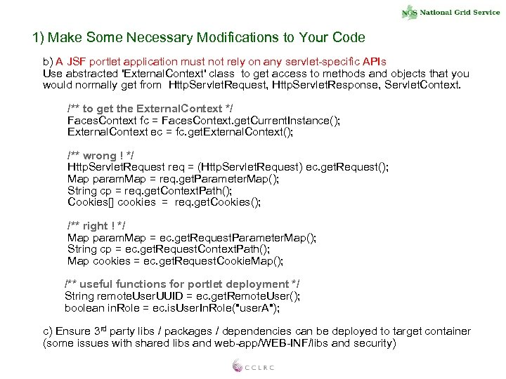 1) Make Some Necessary Modifications to Your Code b) A JSF portlet application must