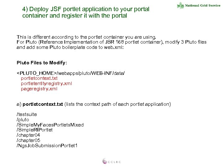 4) Deploy JSF portlet application to your portal container and register it with the