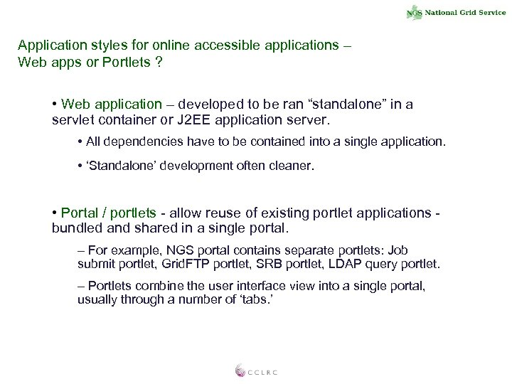 Application styles for online accessible applications – Web apps or Portlets ? • Web