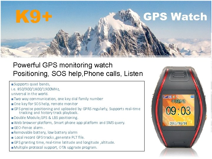 K 9+ Powerful GPS monitoring watch Positioning, SOS help, Phone calls, Listen ■Supports quad